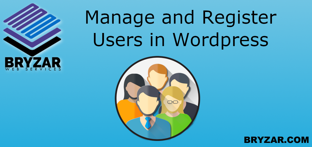 WordPress How to: Manage and Register Users