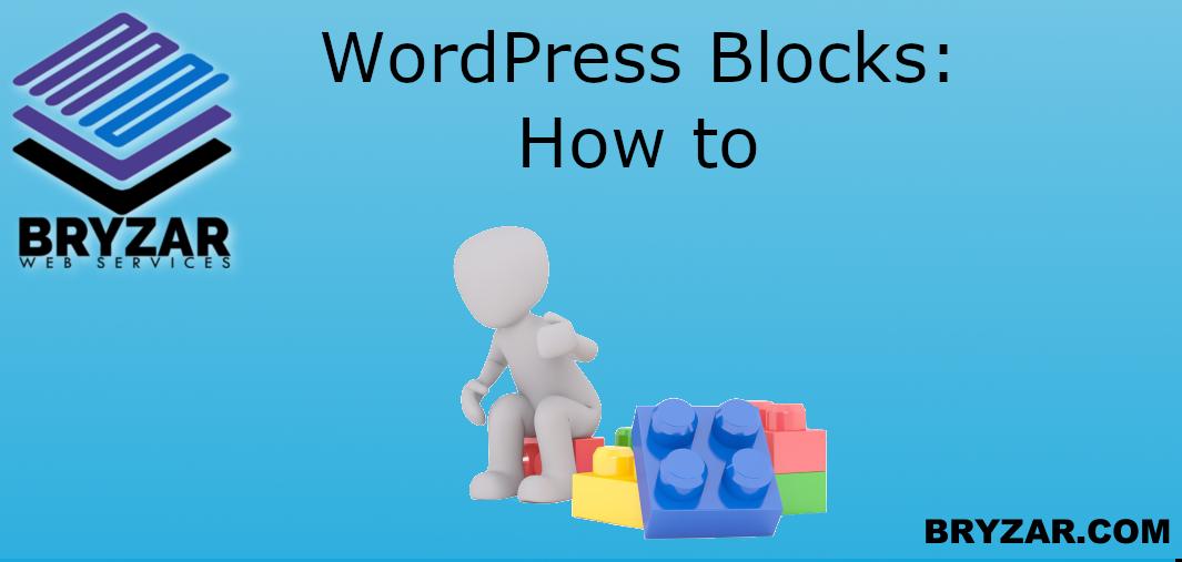 WordPress Blocks: How-To