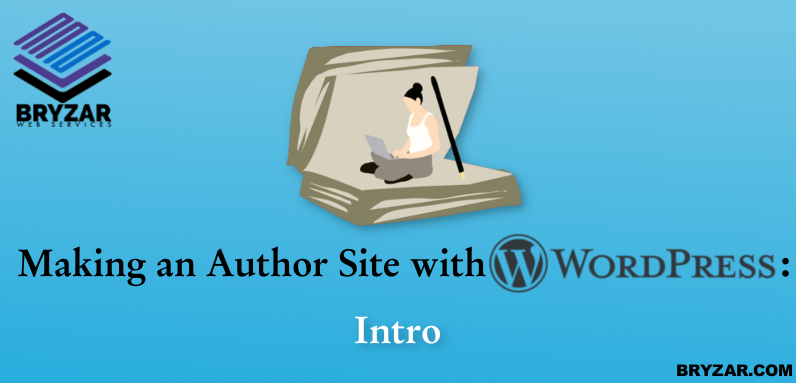 Making an Author Site with WordPress – Intro