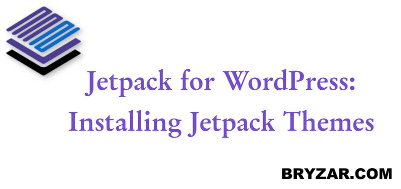 WordPress: Installing Jetpack Themes