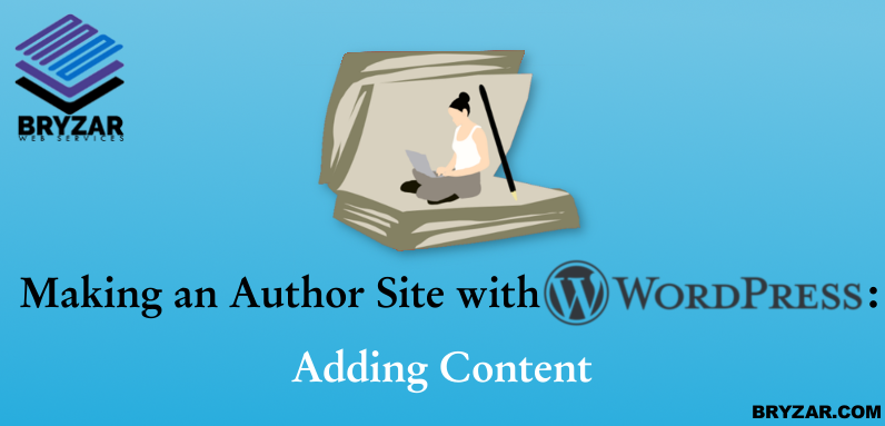 Making an Author Site with WordPress – Adding Content